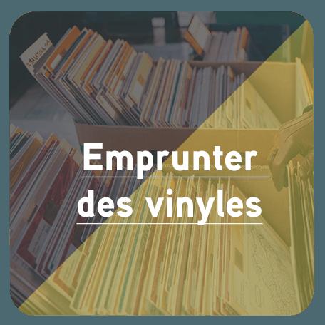 Bouton pour accédez à la page Emprunter des vinyles